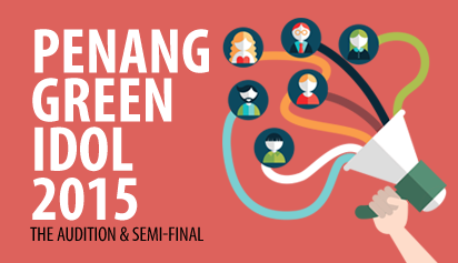 Penang Green Idol 2015 - audition